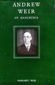 cover image - Andrew Weir of Manchuria
