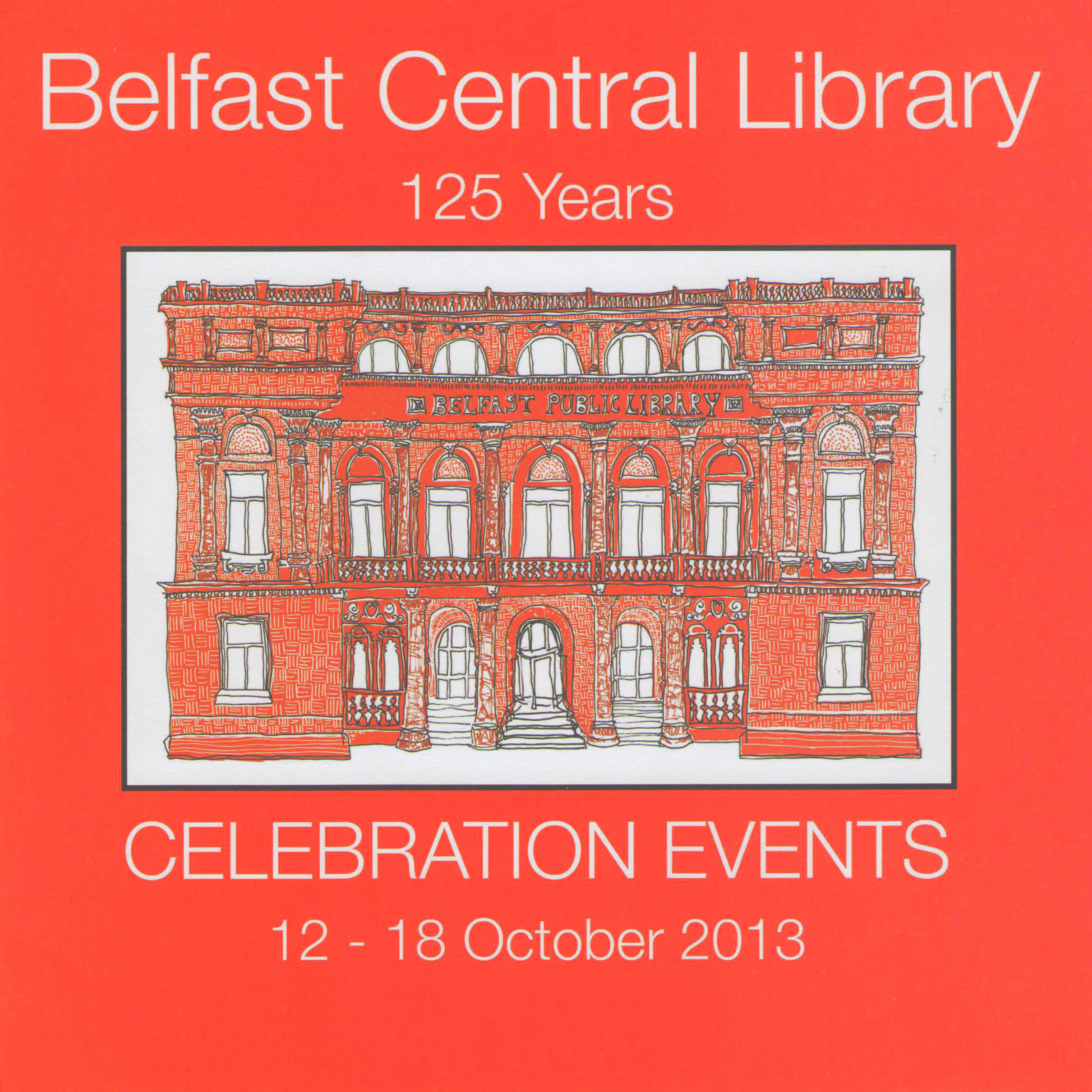 Belfast Central Library - 125 Years Celebration Events