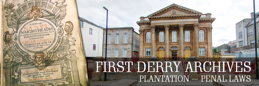 First Derry Presbyterian - Plantation and Penal Laws