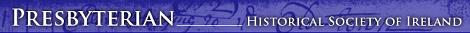 Go to the Presbyterian Historical Society of Ireland website
