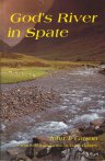 God's River in Spate - The Story of the Religious Awakening of Ulster in 1859