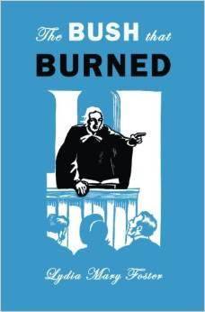 The Bush That Burned