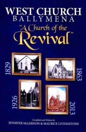 A Church of Revival - West Church Ballymena
